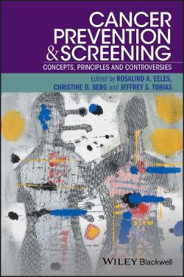 Cancer Prevention and Screening: Concepts, Principles and Controversies (Paperback)