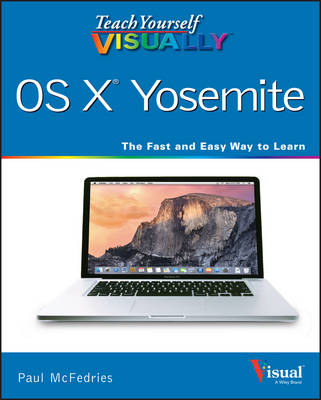 Teach Yourself VISUALLY OS X Yosemite - Teach Yourself VISUALLY (Tech) (Paperback)