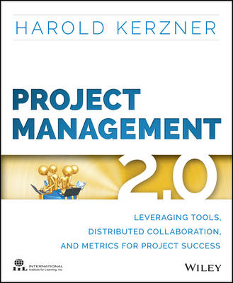 Project Management 2.0: Leveraging Tools, Distributed Collaboration, and Metrics for Project Success (Paperback)