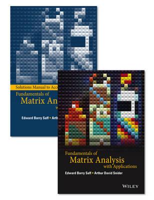 Fundamentals of Matrix Analysis with Applications Set (Hardback)