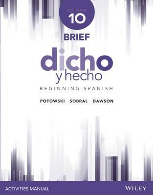 Dicho y hecho, Edition 10 Brief Activities Manual (Paperback)