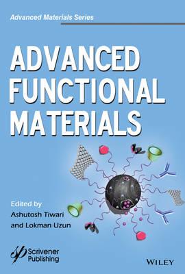 Advanced Functional Materials - Advanced Material Series (Hardback)