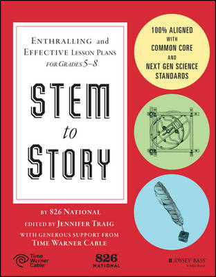 STEM to Story: Enthralling and Effective Lesson Plans for Grades 5-8 (Paperback)