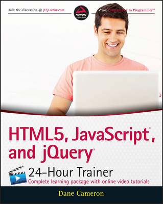 Html5, Javascript, and Jquery 24-Hour Trainer (Paperback)