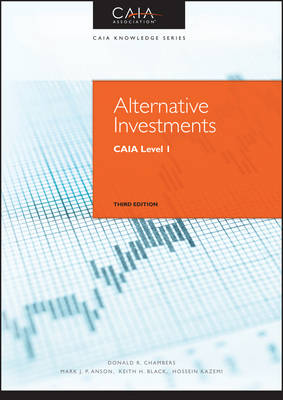 Alternative Investments: CAIA Level I - Wiley Finance (Hardback)