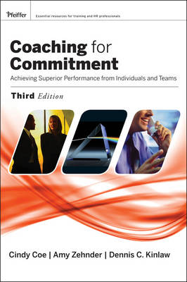 Cover Coaching for Commitment: Achieving Superior Performance from Individuals and Teams
