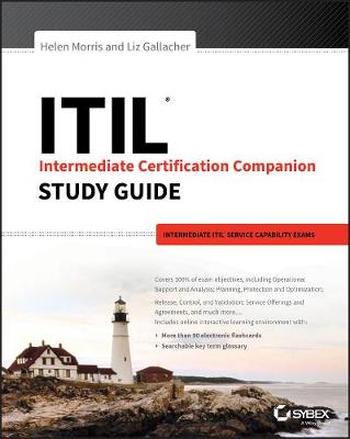 ITIL Intermediate Certification Companion Study Guide: Intermediate ITIL Service Capability Exams (Paperback)