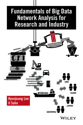 Fundamentals of Big Data Network Analysis for Research and Industry (Hardback)