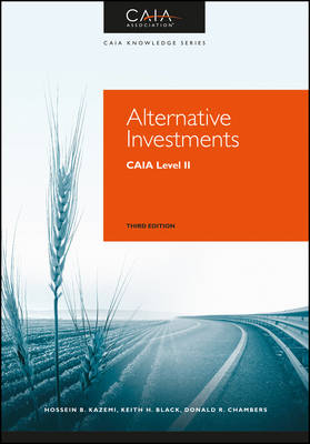 Alternative Investments: CAIA Level II (Hardback)