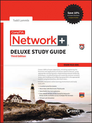 Comptia Network+ Deluxe Study Guide, 3rd Edition (Exam: N10-006) (Hardback)