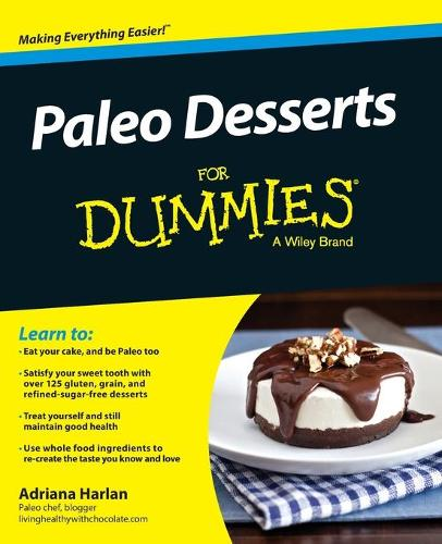 Paleo Desserts For Dummies (Paperback)