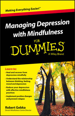 Managing Depression with Mindfulness for Dummies (Paperback)
