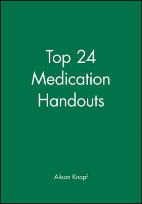 Top 24 Medication Handouts (Paperback)