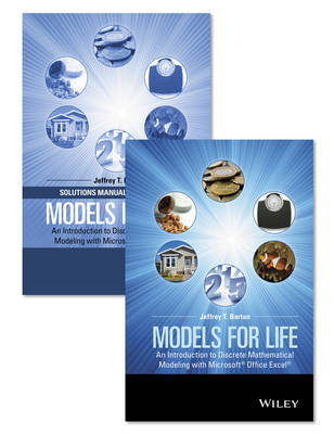 Models for Life: An Introduction to Discrete Mathematical Modeling with Microsoft Office Excel Set (Hardback)