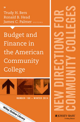 Cover Budget and Finance in the American Community College: New Directions for Community Colleges, Number 168 - J-B CC Single Issue Community Colleges