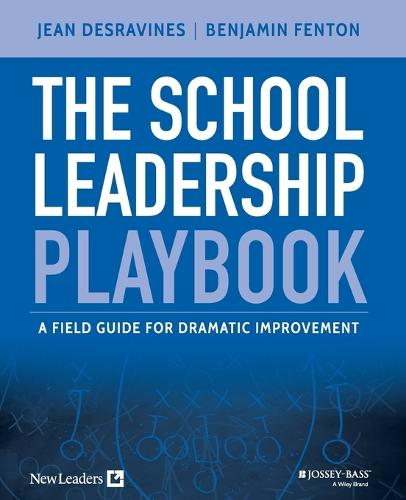 Cover The School Leadership Playbook: A Field Guide for Dramatic Improvement