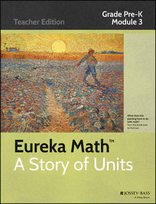 Cover Eureka Math, a Story of Units: Counting to 10 Grade Pre-K, Module 3 - Eureka Math