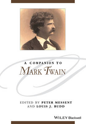 A Companion to Mark Twain - Blackwell Companions to Literature and Culture (Paperback)