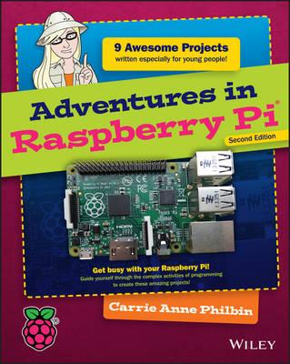 Adventures in Raspberry Pi - Adventures In ... (Paperback)