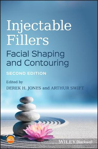 Injectable Fillers: Facial Shaping and Contouring (Hardback)