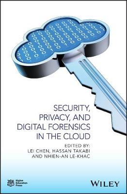 Security, Privacy, and Digital Forensics in the Cloud (Hardback)