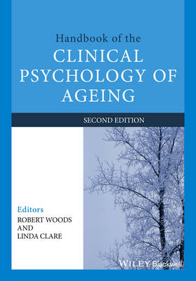 Handbook of the Clinical Psychology of Ageing (Paperback)