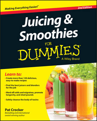 Juicing & Smoothies for Dummies, 2nd Edition (Paperback)