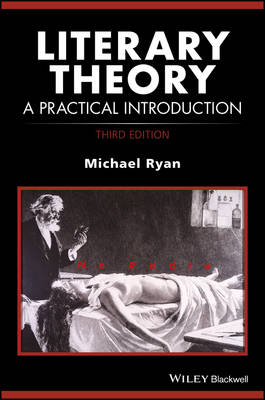 Literary Theory: A Practical Introduction - How to Study Literature (Paperback)
