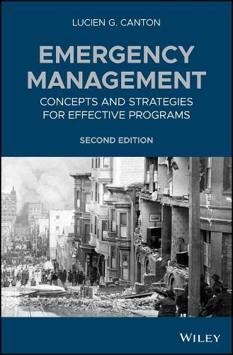 Emergency Management: Concepts and Strategies for Effective Programs (Hardback)