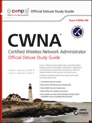 CWNA Certified Wireless Network Administrator Official Deluxe Study Guide: Exam CWNA-106 (Hardback)