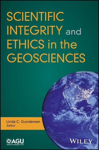 Scientific Integrity and Ethics in the Geosciences - Special Publications (Paperback)