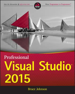 Professional Visual Studio 2015 (Paperback)