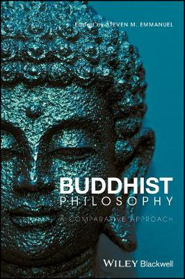 Buddhist Philosophy: A Comparative Approach (Paperback)