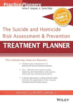 The Suicide and Homicide Risk Assessment and Prevention Treatment Planner, with DSM-5 Updates - PracticePlanners (Paperback)