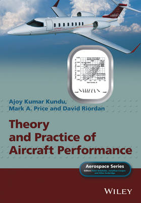 Theory and Practice of Aircraft Performance - Aerospace Series (Hardback)