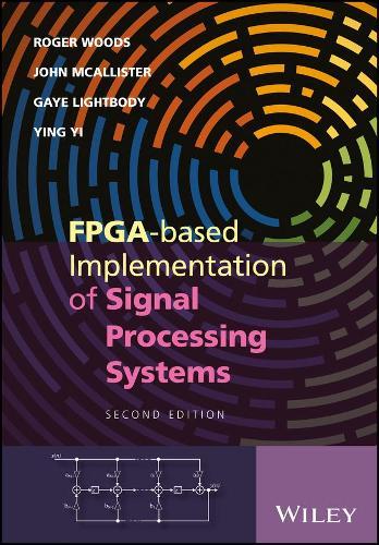 FPGA-based Implementation of Signal Processing Systems (Hardback)