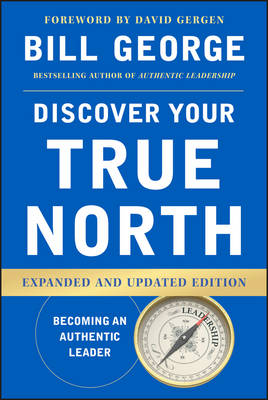 Discover Your True North, Expanded and Updated Edition (Hardback)