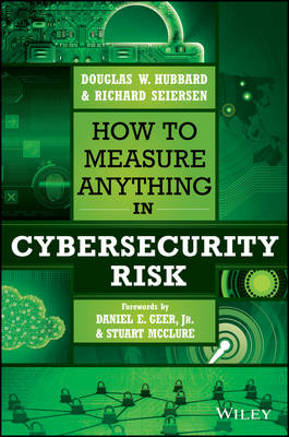 How to Measure Anything in Cybersecurity Risk (Hardback)