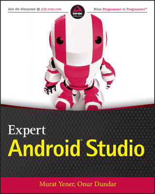 Expert Android Studio (Paperback)