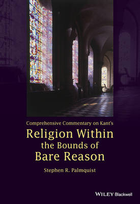 Comprehensive Commentary on Kant's Religion Within the Bounds of Bare Reason (Paperback)