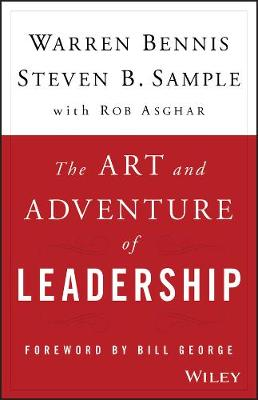 The Art and Adventure of Leadership: Understanding Failure, Resilience and Success (Hardback)