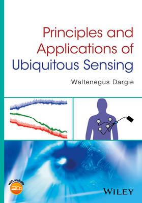 Principles and Applications of Ubiquitous Sensing (Hardback)