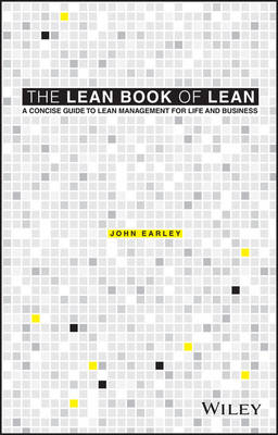 The Lean Book of Lean - a Concise Guide to Lean Management for Life and Business (Paperback)