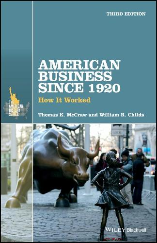 American Business Since 1920: How It Worked - The American History Series (Paperback)