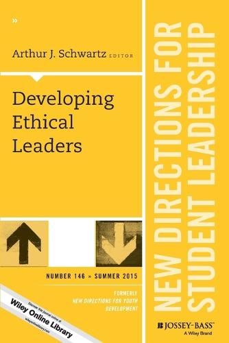 Developing Ethical Leaders: New Directions for Student Leadership, Number 146 - J-B SL Single Issue Student Leadership (Paperback)
