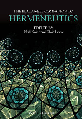 The Blackwell Companion to Hermeneutics (Paperback)