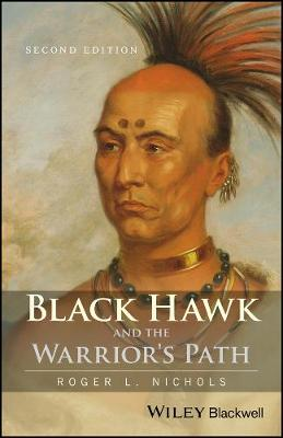 Black Hawk and the Warrior's Path (Paperback)