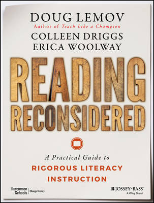 Reading Reconsidered: A Practical Guide to Rigorous Literacy Instruction (Paperback)