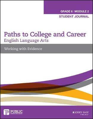 English Language Arts: Workbook Grade 6, Module 2: Working with Evidence (Paperback)