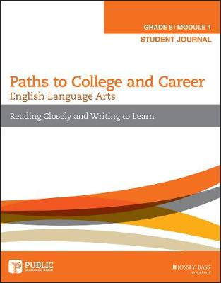 English Language Arts, Grade 8 Module 1: Reading Closely and Writing to Learn: Student Journal (Paperback)